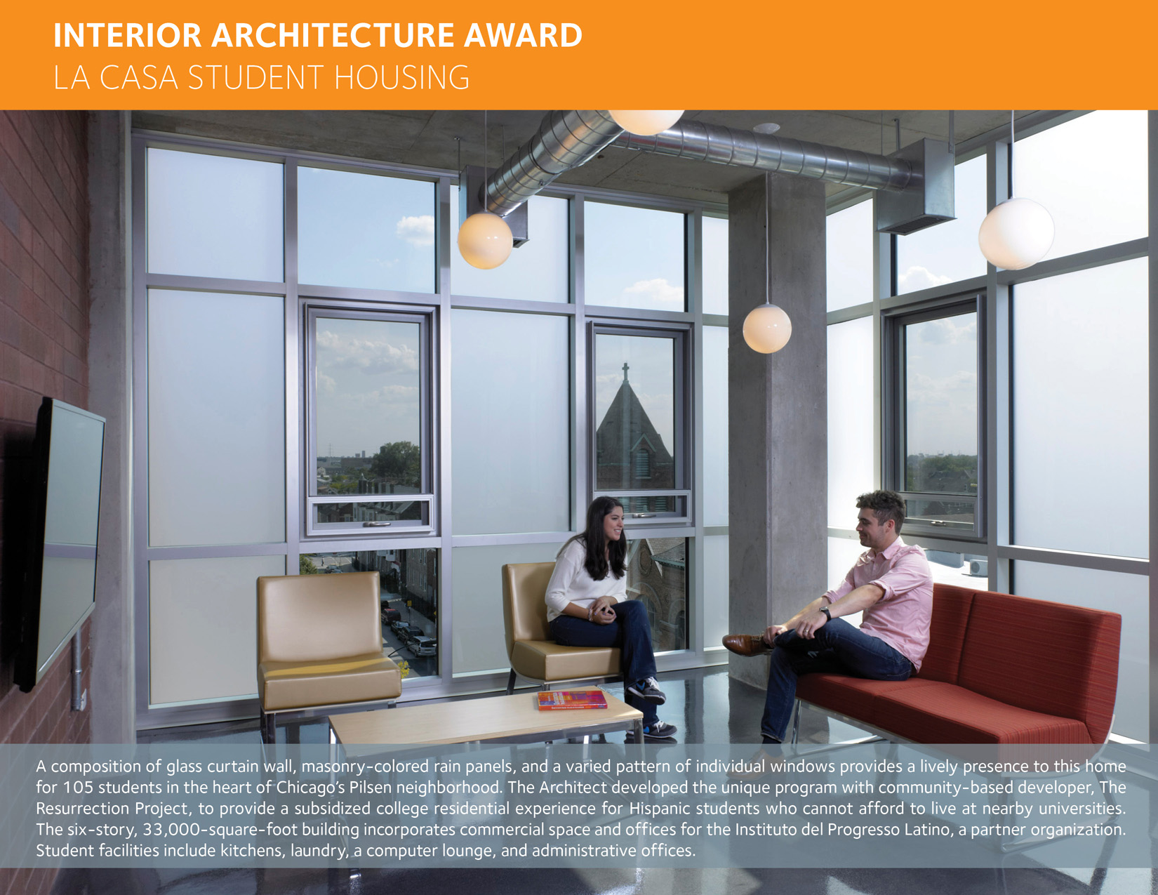 housing interiors. Its interiors create an urban model for shared living that strives to  establish new relationships young adults on their own the first time Design Excellence Awards American Institute of Architects