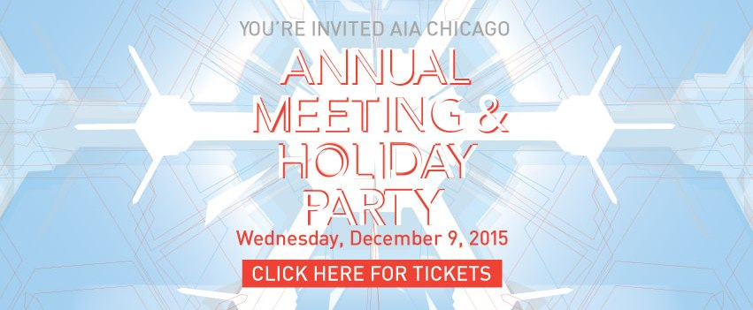 AIA Chicago Annual Meeting & Holiday Party