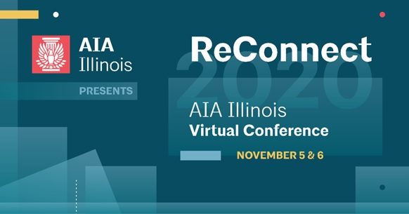 Reconnect 2020 – AIA Illinois Conference